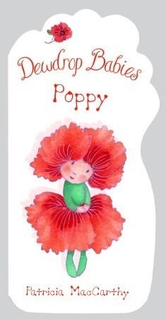 Dewdrop Babies: Poppy Patricia MacCarthy