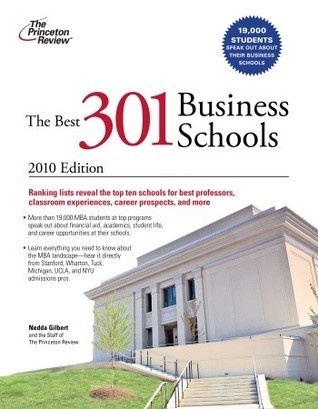The Best 301 Business Schools, 2010 Edition Princeton Review