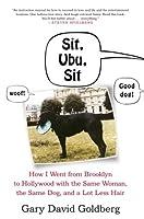 Sit, Ubu, Sit Gary David Goldberg