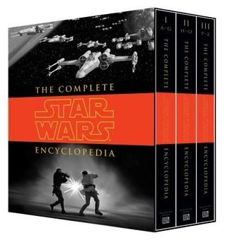 The Complete Star Wars Encyclopedia  by  Stephen J. Sansweet