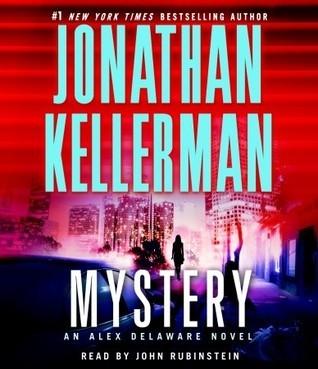 Mystery (Alex Delaware, #26) Jonathan Kellerman