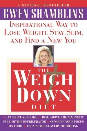 Weigh Down Diet Gwen Shamblin
