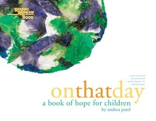 On That Day: A Book of Hope for Children (Reading Rainbow Book) Andrea Patel