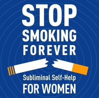 Stop Smoking Forever - For Women: Subliminal Self-Help: Subliminal Self Help  by  Audio Activation
