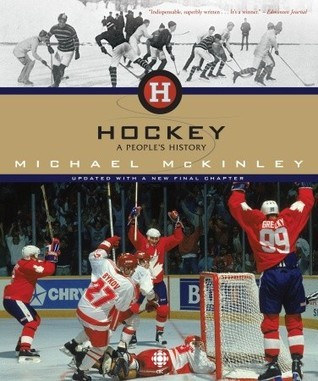 Hockey: A Peoples History Michael McKinley