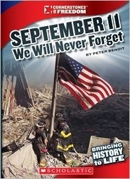 September 11: We Will Never Forget  by  Peter Benoit