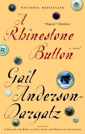 A Rhinestone Button Gail Anderson-Dargatz
