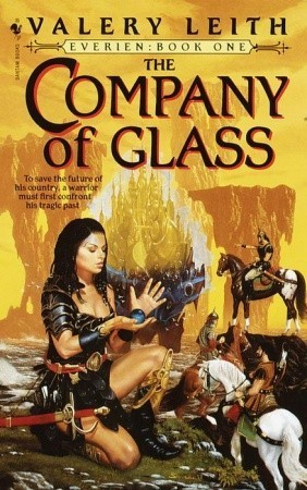 The Company of Glass (Everien #1)  by  Valery Leith