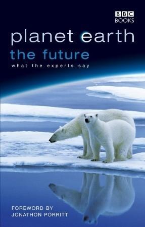 Planet Earth: The Future Fergus Beeley