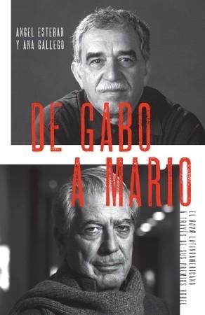 De Gabo a Mario: El boom latinoamericano a través de sus premios Nobel  by  Ángel Esteban