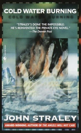 Cold Water Burning (Cecil Younger, #6) John Straley