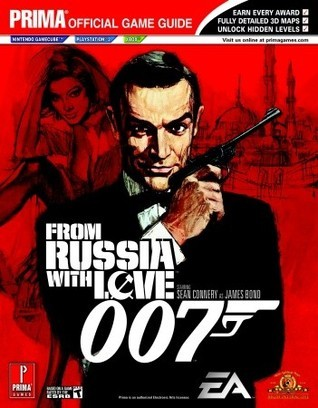 James Bond 007: From Russia With Love: Prima Official Game Guide  by  Prima Publishing