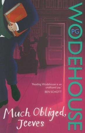Much Obliged, Jeeves (Jeeves, #14)  by  P.G. Wodehouse