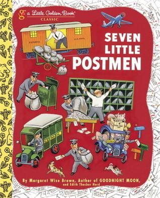 Seven Little Postmen Margaret Wise Brown
