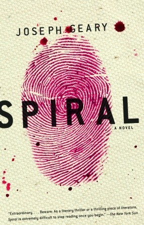 Spiral: A Novel  by  Joseph Geary