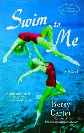 Swim to Me Betsy Carter