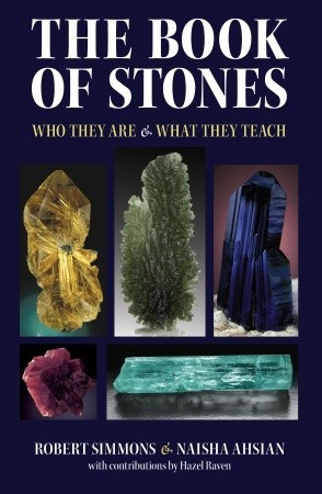 The Book of Stones, Revised Edition: Who They Are and What They Teach  by  Robert Simmons