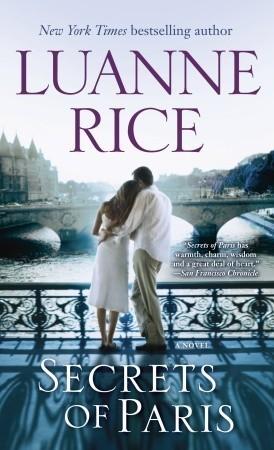 Secrets of Paris: A Novel Luanne Rice