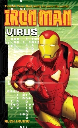 Iron Man: Virus  by  Alex Irvine