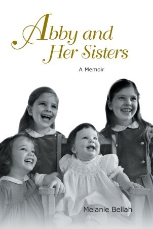Abby and Her Sisters  by  Melanie Bellah