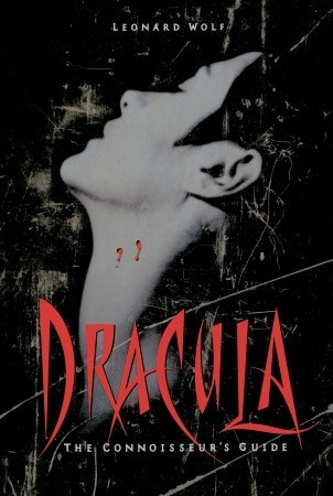 Dracula: The Connoisseurs Guide Leonard Wolf