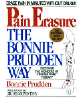 Pain Erasure:  The Bonnie Prudden Way  by  Bonnie Prudden