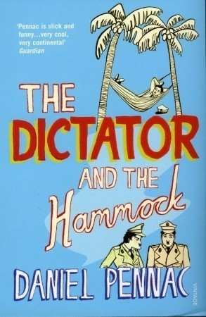 The Dictator And The Hammock  by  Daniel Pennac