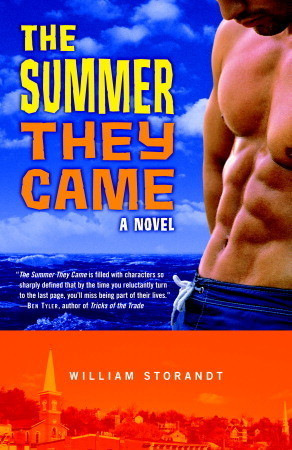 The Summer They Came: A Novel William Storandt