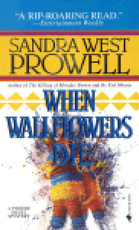 The Killing Of Monday Brown:  A Phoebe Siegel Mystery Sandra West Prowell