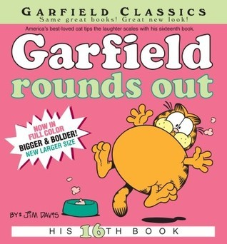 Garfield Rounds Out: His 16th Book  by  Jim Davis