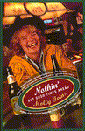 Nothin But Good Times Ahead  by  Molly Ivins