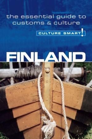 Finland - Culture Smart!: the essential guide to customs & culture Terttu Leney