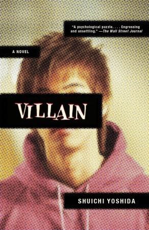 Villain  by  Shūichi Yoshida