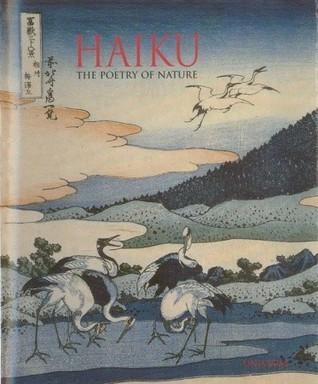 Haiku: The Poetry of Nature  by  David Cobb