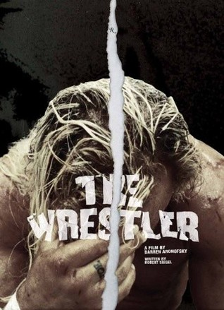 The Wrestler  by  Darren Aronofsky