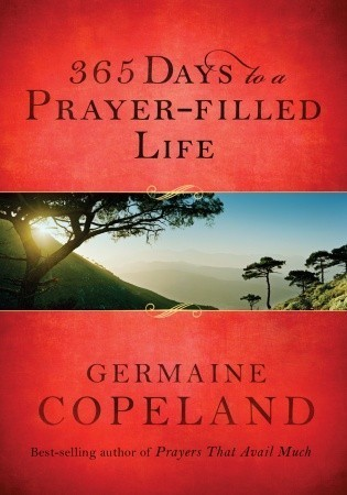 365 Days to a Prayer-Filled Life Germaine Copeland