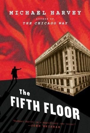 The Fifth Floor (Michael Kelly, #2) Michael  Harvey