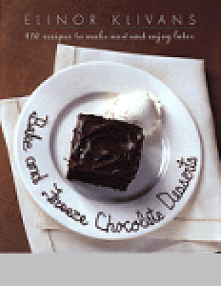 Bake and Freeze Chocolate Desserts  by  Elinor Klivans
