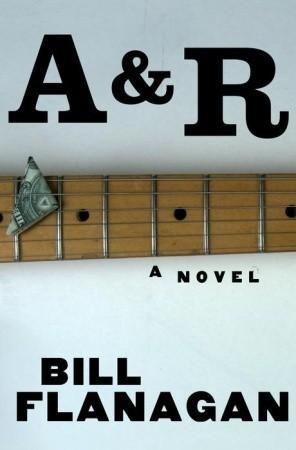 A&R Bill Flanagan