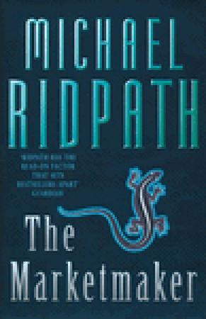 The Marketmaker Michael Ridpath