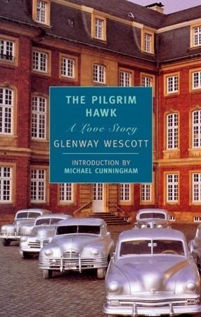 The Pilgrim Hawk Glenway Wescott