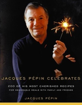 Jacques Pépin Celebrates Jacques Pépin