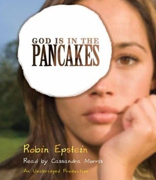God Is in the Pancakes Robin Epstein