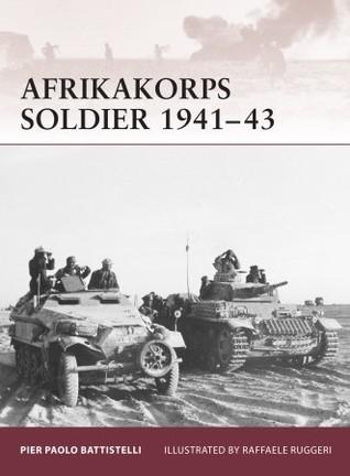 Afrikakorps Soldier 1941-43 Pier Battistelli