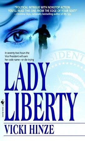 Lady Liberty (Special Detail Unit #1)  by  Vicki Hinze