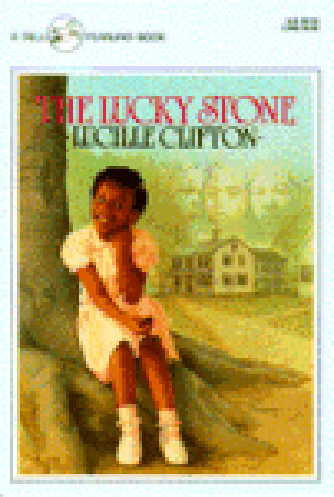 The Lucky Stone  by  Lucille Clifton