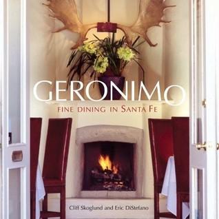 Geronimo: Fine Dining in Santa Fe Cliff Skoglund