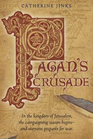 Pagans Crusade: Book One of the Pagan Chronicles  by  Catherine Jinks