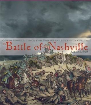 The Battle of Nashville Benson Bobrick