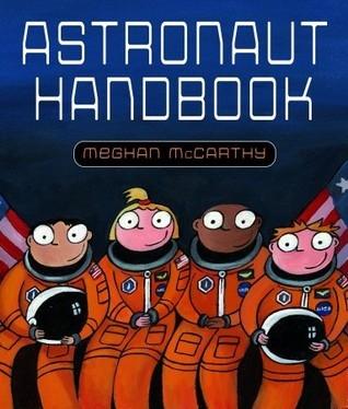 Astronaut Handbook Meghan Mccarthy